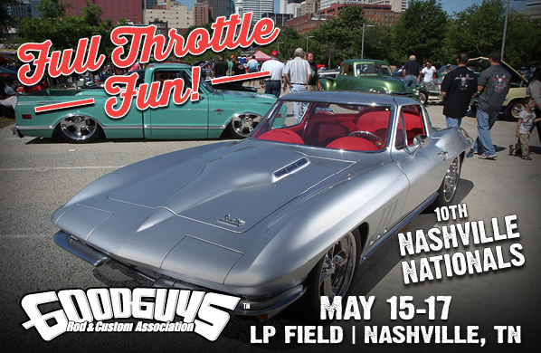 GoodGuys 10th Annual Nashville Nationals