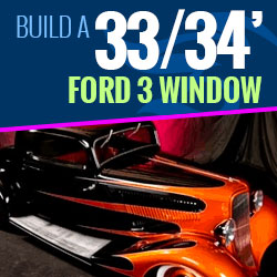 Build a Rod | 33-34 Ford 3 Window