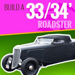 Build a Rod | 33-34 Roadster